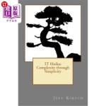 【中商海外直订】IT Haiku: Complexity through Simplicity
