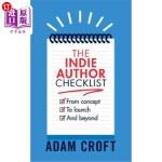 【中商海外直订】The Indie Author Checklist: From Concept to Launch