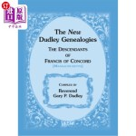 【中商海外直订】The New Dudley Genealogies: The Descendants of Fran