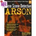 【中商海外直订】Crime Scene Detective: Arson, Grades 5-8: Using Sci