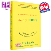 【中商原版】本田健:快乐金钱 英文原版 Happy Money: The Japanese Art of Making