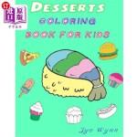【中商海外直订】Desserts: Coloring Book for kids: Preschool Basic c