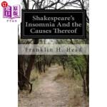 【中商海外直订】Shakespeare's Insomnia And the Causes Thereof