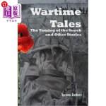 【中商海外直订】Wartime Tales: The Taming of the Snoek and Other St