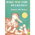 Make Way for Ducklings (Caldecott Medal Book) 让路给小鸭子 (1942年 凯迪克金奖 ISBN9780140564341)