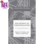 【中商海外直订】Philosophy of Stem Education: A Critical Investigat