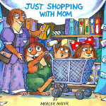 Just Shopping with Mom (Little Critter) 和妈妈逛街 ISBN 9780307119728