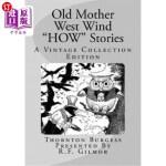 """【中商海外直订】Old Mother West Wind """"how"""" Stories: A Vintage Colle"""