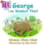【中商海外直订】George the Wombat Thief