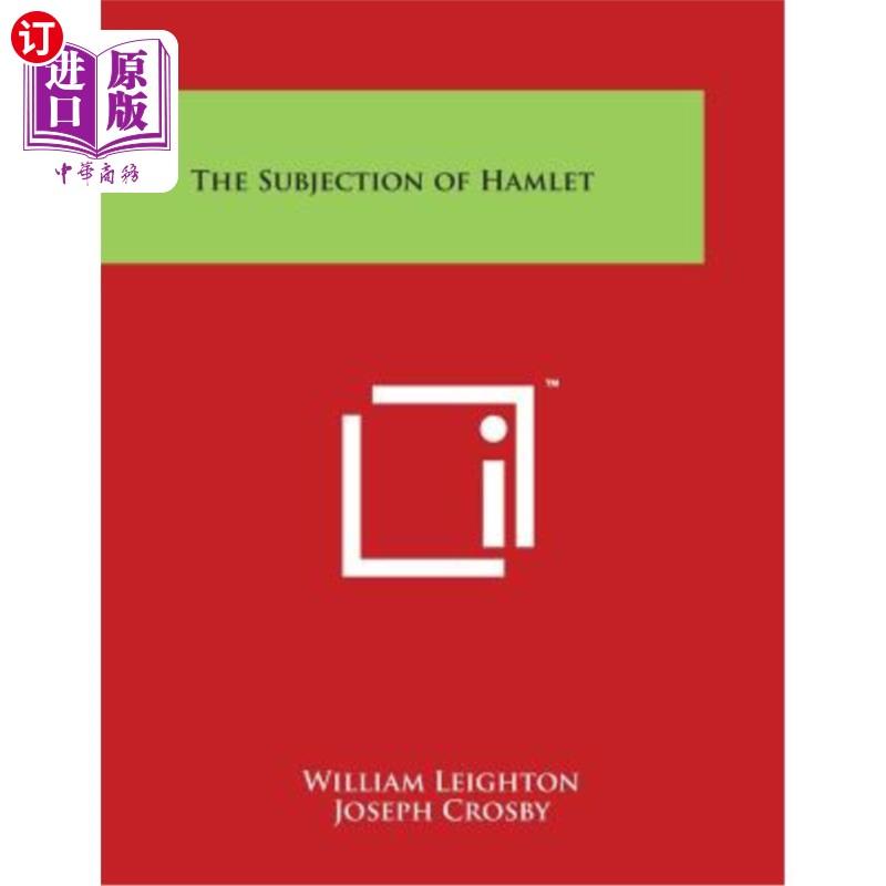 【中商海外直订】The Subjection of Hamlet