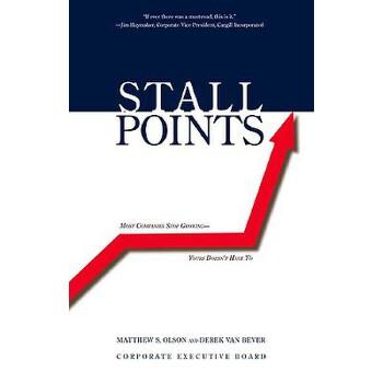 【预订】Stall Points: Most Companies Stop Growing--Yours Doesn't Have to 预订商品,需要1-3个月发货,非质量问题不接受退换货。