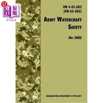 【中商海外直订】Army Watercraft Safety: The Official U.S. Army Fiel