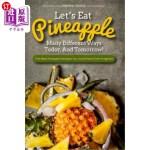 【中商海外直订】Let's Eat Pineapple Many Different Ways Today, And