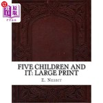 【中商海外直订】Five Children and It: Large Print