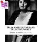 【中商海外直订】Mary Roberts Rinehart: Selective Works