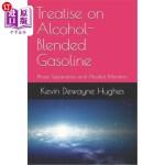 【中商海外直订】Treatise on Alcohol-Blended Gasoline: Phase Separat