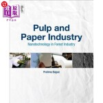 【中商海外直订】Pulp and Paper Industry: Nanotechnology in Forest I