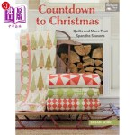 【中商海外直订】Countdown to Christmas: Quilts and More That Span t