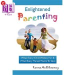 【中商海外直订】Enlightened Parenting: What Every Child Wishes for