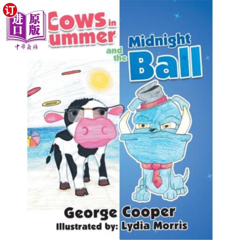 【中商海外直订】Cows in Summer and the Midnight Ball 海外发货,付款后预计2-4周到货