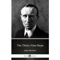 The Thirty-Nine Steps by John Buchan - Delphi Classics (Ill
