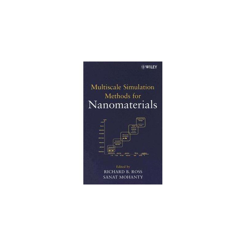 【预订】Multiscale Simulation Methods for Nanomaterials 美国库房发货,通常付款后3-5周到货!
