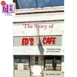 【中商海外直订】The Story of Ed's Cafe: Small Town Living, Good Old