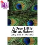 【中商海外直订】A Dear Little Girl at School