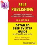 【中商海外直订】Self-publishing / Detailed step by step guide: How