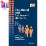 【中商海外直订】Childhood and Adolescent Diabetes