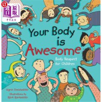 【中商海外直订】Your Body Is Awesome: Body Respect for Children