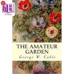 【中商海外直订】The Amateur Garden