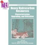 【中商海外直订】Heavy Hydrocarbon Resources: Characterization, Upgr