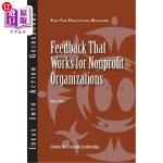 【中商海外直订】Feedback That Works for Nonprofit Organizations