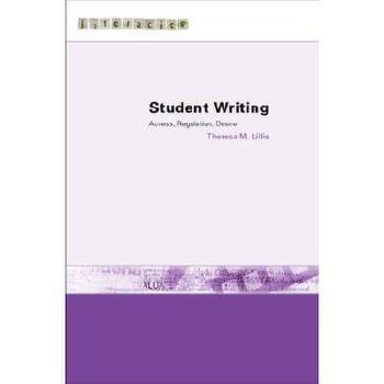 【预订】Student Writing: Access, Regulation, Desire 美国库房发货,通常付款后3-5周到货!
