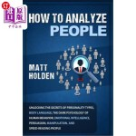 【中商海外直订】How to Analyze People: Unlocking the Secrets of Per