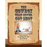 【预订】The Cowboy That Never Got Shot
