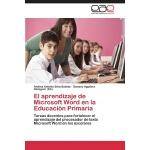 【预订】El Aprendizaje de Microsoft Word En La Educacion Primar