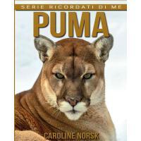 【预订】Puma: Libro Sui Puma Per Bambini Con Foto Stupende & St