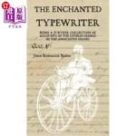 【中商海外直订】The Enchanted Typewriter
