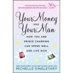Your Money and Your Man Michelle Singletary(米歇尔・辛格尔特里) Ball