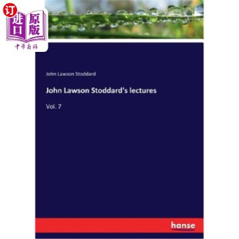 【中商海外直订】John Lawson Stoddard's lectures