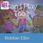 【中商海外直订】Can I Play Too?