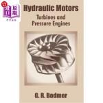【中商海外直订】Hydraulic Motors: Turbines and Pressure Engines