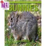【中商海外直订】Bunnies: Amazing Fun Facts and Pictures about Bunni