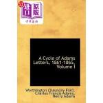 【中商海外直订】A Cycle of Adams Letters, 1861-1865, Volume I