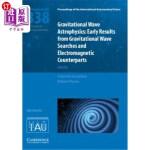 【中商海外直订】Gravitational Wave Astrophysics (Iau S338): Early R