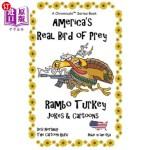 【中商海外直订】America's Real Bird of Prey - Rambo Turkey: Jokes &
