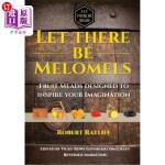 【中商海外直订】Let There Be Melomels!: Fruit Meads Designed to Ins