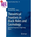 【中商海外直订】Theoretical Frontiers in Black Holes and Cosmology: